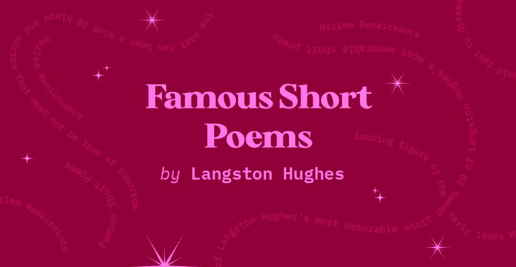 10 Famous short poems of Langston Hughes and their analysis by elifnotes