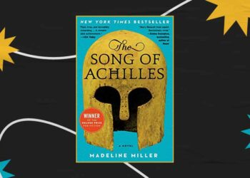 The Song of Achilles by Madeline Miller: Summary, Review, Quotes & FAQs