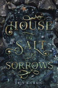 house-of-salt-and-sorrows-by-erin-a-craig-book-image.