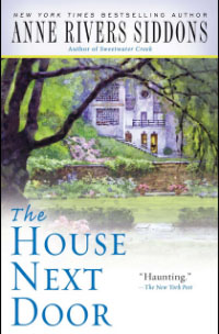 the-house-next-door-anne-rivers-siddons-book